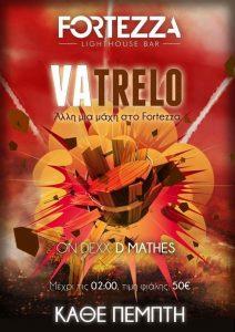 VaTrelo party στο στο Fortezza Lighthouse Bar