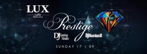 Prestige party στο Lux Cafe