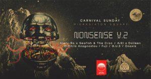 Nonsense party V.2 αμέσως μετά το Ρεθεμνιώτικο Καρναβάλι