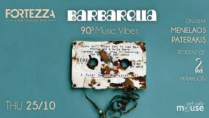 Barbarella 90's Hits party στο Fortezza Lighthouse Bar.