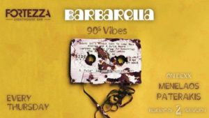 Barbarella 90's Hits party στο Fortezza Lighthouse Bar